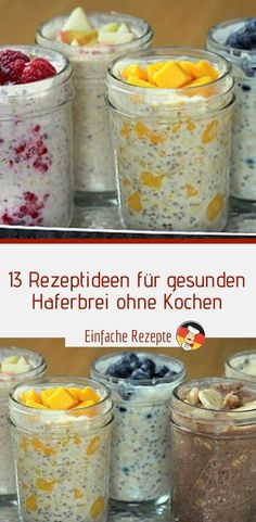 13 recipe ideas for healthy porridge without cooking – sprainnews 13 Rezeptideen für gesunden Haferbrei ohne Kochen – Sprainnews 13 recipe ideas for healthy porridge without cooking – sprainnews - Healthy Dessert Recipes, Low Carb Desserts, Detox Recipes, Low Carb Recipes, Healthy Snacks, Easy Recipes, Food To Go, Food And Drink, Banana Chocolate Chip Pancakes