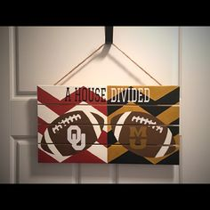 "Read about this ""House Divided Sign"" at http://girlmeetsgameday.weebly.com/touchdowns/diy-college-football-decor"