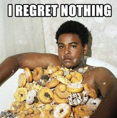 Weirdness Picdump: picture brought to you by evil milk funny pics. Image related to Weirdness Picdump I Regret Nothing, National Donut Day, Fresh Memes, Thug Life, Healthy Meal Prep, Me Time, Donuts, Funny Pictures, Weight Loss Diets