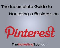 Google Image Result for http://themarketingspot.com/wp-content/uploads/2012/03/Pinterest-Guide-for-Small-Business-Marketing.jpg