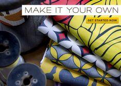 Custom design your own fabric.