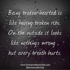 Being Broken Hearted - http://www.romanceneverdies.com/being-broken-hearted/
