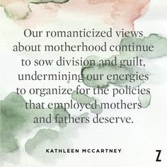 Journalist Kathleen McCartney, from an article in The Boston Globe