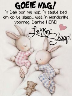Afternoon Quotes, Good Morning Quotes, Afrikaanse Quotes, Good Night Greetings, Goeie Nag, Tin Can Crafts, Birthday Wishes Quotes, Special Quotes, Night Quotes