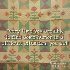 Our sense of humor is one our most important defenses! Life is so much better when we don't take things so seriously, and can laugh at ourselves along the way! Let your giggle out! Vintage applique quilt shared by Sue in our Traverse City workshops this past weekend. #quilt #quilting #patchwork #quiltville #bonniekhunter #antiquequilt #vintagequilt #deepthoughts #wisewords #wordsofwisdom #quiltvillequote