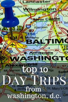 Top 10 Day Trips from Washington DC for Families