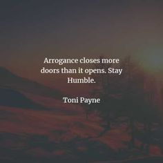 53 Arrogance quotes and sayings that'll enlighten your mind. Here are the best arrogance quotes to read from famous authors that will inspir. Arrogance Quotes, American Proverbs, Sun Tzu, Girl Boss Quotes, Terry Pratchett, I Love You Quotes, Friedrich Nietzsche, Pretty Words, Humility
