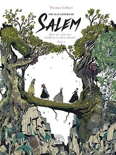 The Daughters of Salem Vol. How we sent our children to their deaths - Comics by comiXology Book Cover Art, Book Cover Design, Book Design, Book Art, Art And Illustration, Good Books, My Books, Graphic Novel, Bd Comics