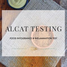 ALCAT Testing {Food Intolerance & Inflammation Test}