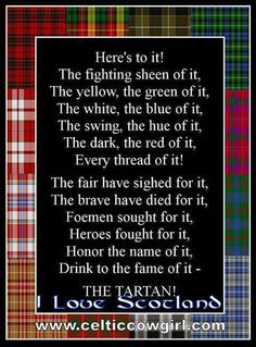 The Tartan! Scots and Proud - Alba Gu Bràth Scottish Clans, Scottish Tartans, Scottish Highlands, Scottish Bagpipes, Highlands Scotland, Scottish Quotes, Jock, Scotland History, England