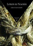 Letters to Yesenin (Copper Canyon Classics) by Jim Harrison.    Estimated Reading Time: 55 minutes.