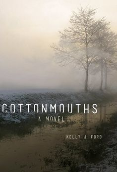 Cottonmouths - Kelly J Ford