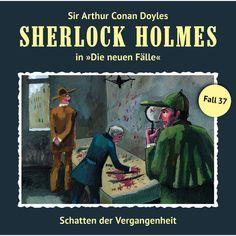 Die neuen Fälle Fall 37: Schatten der Vergangenheit by Sherlock Holmes