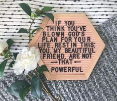 If you think you've blown God's plan got your life, rest in this; you, my beautiful friend, are not that powerful. The Words, Cool Words, Bible Quotes, Me Quotes, Faith Quotes, Godly Quotes, Jesus Quotes, Gods Plan Quotes, Wisdom Bible