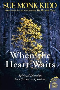 One of the best spiritual memoirs I've read: When the Heart Waits by Sue Monk Kidd.