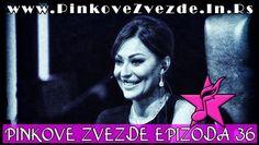 Pinkove Zvezde Epizoda 36 Cela Emisija 22.04.2015