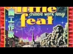 Little Feat - IT TAKES A LOT TO LAUGH, IT TAKES A TRAIN TO CRY (vocal:  Shaun Murphy, who kicks it HARD)