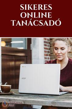 4 hónapos képzés arról, hogyan építs fel egy sikeres online tanácsadói vállalkozást és keress passzív jövedelmet a tudásodból. Online Marketing