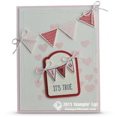 CARD: It's True I | Stampin Up Demonstrator - Tami White - Stamp With Tami Crafting and Card-Making Stampin Up blog