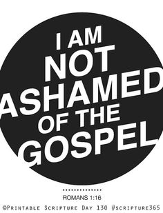 i am not ashamed on the gospel