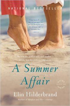 A Summer Affair: A Novel: Elin Hilderbrand: 9780316018616: Amazon.com: Books
