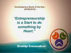 Contemporary Quote of the Day:- (03/06/2014):- by Enship/Innovation via slideshare