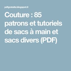 Couture : 85 patrons et tutoriels de sacs à main et sacs divers (PDF)
