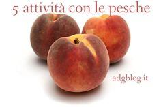 Italiano con la frutta: 5 attività con le pesche