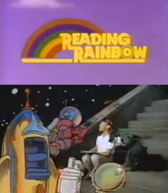 reading rainbow, books, remember this, read rainbow, childhood memories, readingrainbow, rainbows, growing up, kid