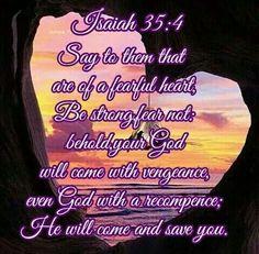 Isaiah 35:4 KJV