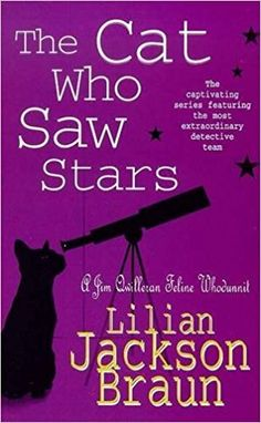 Paperback   from $1.18 The Cat Who Saw Stars (Jim Qwilleran Feline Whodunnit) (9780747253938): Lilian Jackson Braun: Books