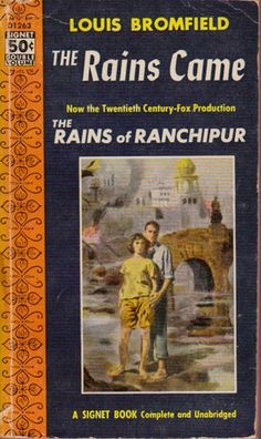 The Rains Came.  Hindus and Moslems, Brahmins and Untouchables, western missionaries and British colonial bureaucrats, the famous novelist brings to life the social conditions of the last decade of the British Raj.