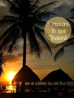 13 reasons why I love to travel to Thailand: http://www.ytravelblog.com/why-i-love-thailand/