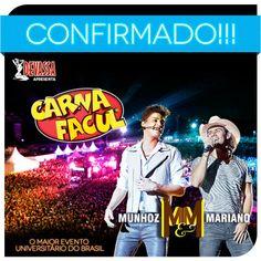 CarnaFacul São Paulo, o maior evento universitário do Brasil confirma Munhoz  Mariano