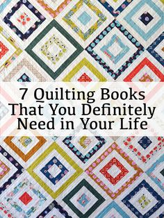 7 Quilting Books That yYou Definitely Need in Your Life Quilting Tips, Quilting Tutorials, Quilting Projects, Quilting Designs, Patchwork Quilting, Modern Quilt Patterns, Book Quilt, Barn Quilts, Quilt Making