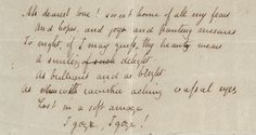 """bookshavepores:  """" John Keats's handwritten poem """"To Fanny"""". The page reads:  """" Ah dearest love! sweet home of all my fears,  And hopes, and joys, and panting miseries  To night, if I may guess, thy beauty wears  A smiling of such delight,  As brilliant..."""