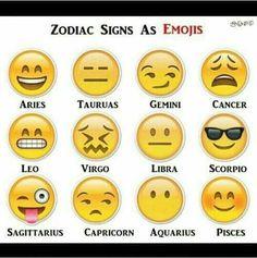 Zodiac Signs Were Emoji . If Zodiac Signs Were Emoji -- pretty funny!If Zodiac Signs Were Emoji -- pretty funny! Zodiac Sign Traits, Zodiac Signs Gemini, Zodiac Star Signs, Zodiac Horoscope, Horoscopes, Zodiac Signs Matches, Sagittarius Scorpio, Gemini Star, Zodiac Signs Capricorn