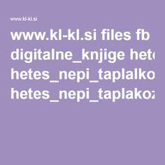 www.kl-kl.si files fb digitalne_knjige hetes_nepi_taplalkozasa hetes_nepi_taplakozasa.pdf Pdf