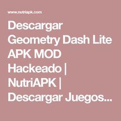Descargar Geometry Dash Lite Apk Mod Hackeado Nutriapk Descargar Juegos Apk Modificados Para Android Descarga Juegos Juegos Descargar Juegos Gratis