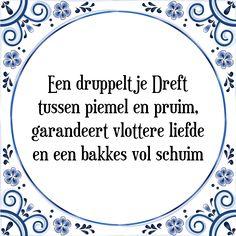 Een druppeltje Dreft tussen piemel en pruim, garandeert vlottere liefde en een bakkes vol schuim - Bekijk of bestel deze Tegel nu op Tegelspreuken.nl