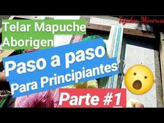 Telar Mapuche Paso a Paso para Principiantes / Parte 1/2 [ Tejidos Minerva ] - YouTube Arts And Crafts, Paper Crafts, Irene, Youtube, Balayage Hair, Videos, Pdf, Chicken, Garden