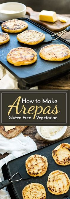How to Make Arepas | This classic Venezuelan sandwich is made from instant corn flour and makes a yummy gluten-free and vegan alternative to bread!