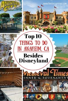 Great ideas for kids! Top 10 things to do in Anaheim, CA besides Disneyland.