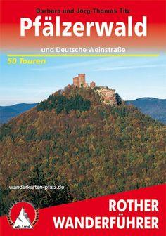 Pfälzerwald und Deutsche Weinstraße Wanderführer    http://www.wanderkarten-pfalz.de/Wanderfuehrer/Pfaelzerwald-und-Deutsche-Weinstrasse-Wanderfuehrer::67.html