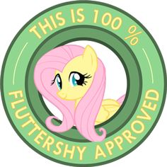"My Little Pony Friendship is Magic ""This is 100% Fluttershy Approved"" sticker by ~Ambris on deviantART. <3 Fluttershy! #fluttershy"