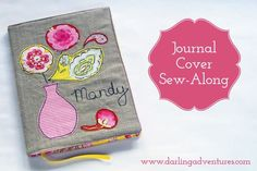 We spotted this gorgeous tutorial for sewing up a journal cover on Ginny's blog darlingadventures.com � Sewing up a cover for a notebook or journ...