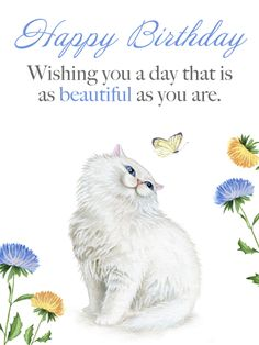 Send Free Precious Cat & Butterfly - Happy Birthday Card to Loved Ones on Birthday & Greeting Cards by Davia. It's free, and you also can use your own customized birthday calendar and birthday reminders. Birthday Greetings For Sister, Special Birthday Cards, Happy Birthday Wishes Cards, Birthday Card Sayings, Cute Birthday Cards, Happy Birthday Quotes, Cat Birthday, Birthday Greeting Cards, Birthday Memes