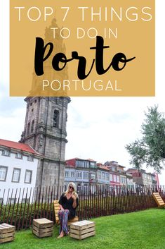 Top 7 Things To Do in Porto, Portugal | The Republic of Rose | #Porto #Portugal #LivrariaLello #Europe
