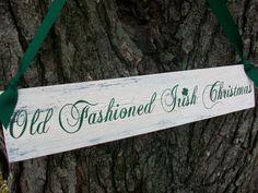 IRISH Sign Old Fashioned Irish Christmas SHAMROCK  Green rustic Holiday Decoration
