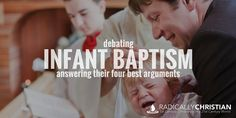 I previously wrote an article on why it's not biblical to baptize an infant. Because of that article, I was invited to join Presbyterian minister, Randy Booth on the Moody Radio program, Up F…
